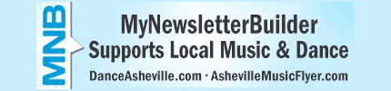 My Newsletter Builder Supports DanceAsheville.com and AshevilleMusicFlyer.com